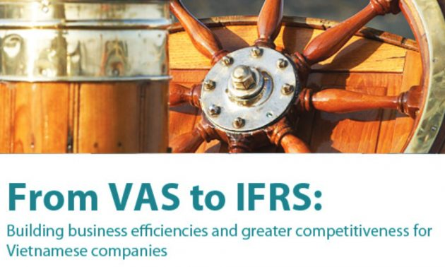 From VAS to IFRS: Building business efficiencies and greater competitiveness 6