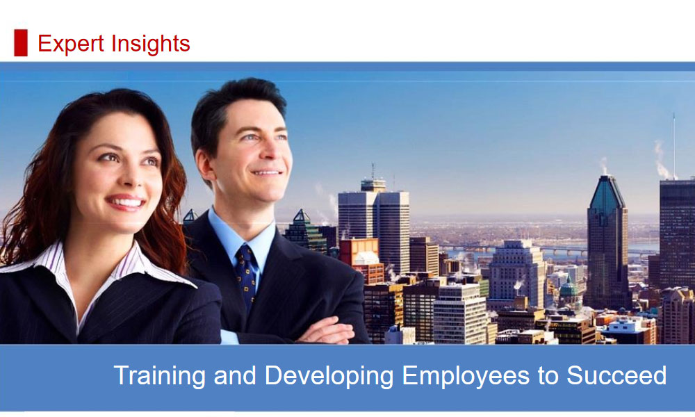 Training and Developing Employees to Succeed 1