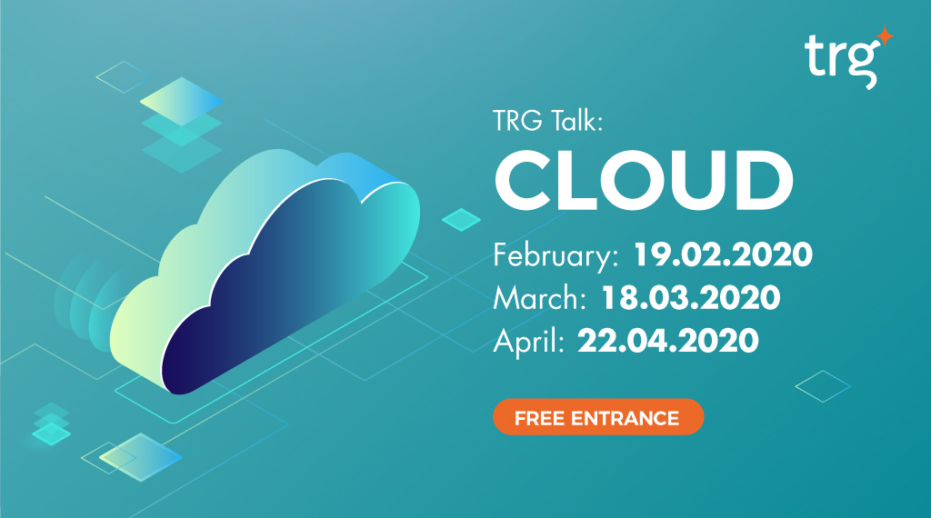 TRG Talk: Cloud Enablement - February 2020 7