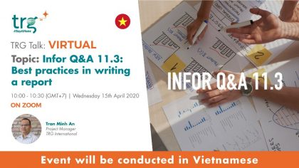 Infor Q&A 11.3: Best practices in writing a report 10