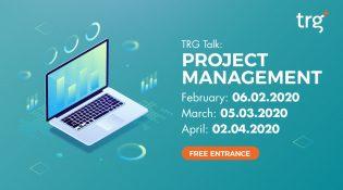 TRG Talk: Project Management - April 2020 4