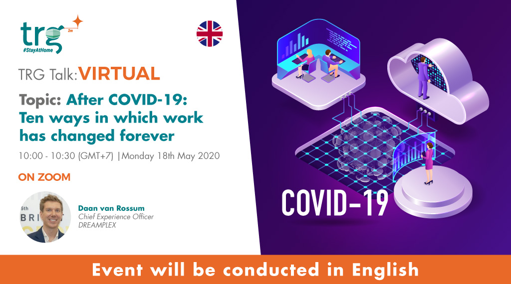 After COVID-19: Ten ways in which work has changed forever 1