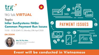 Infor SunSystems FAQs: Common Payment Run Issues 9