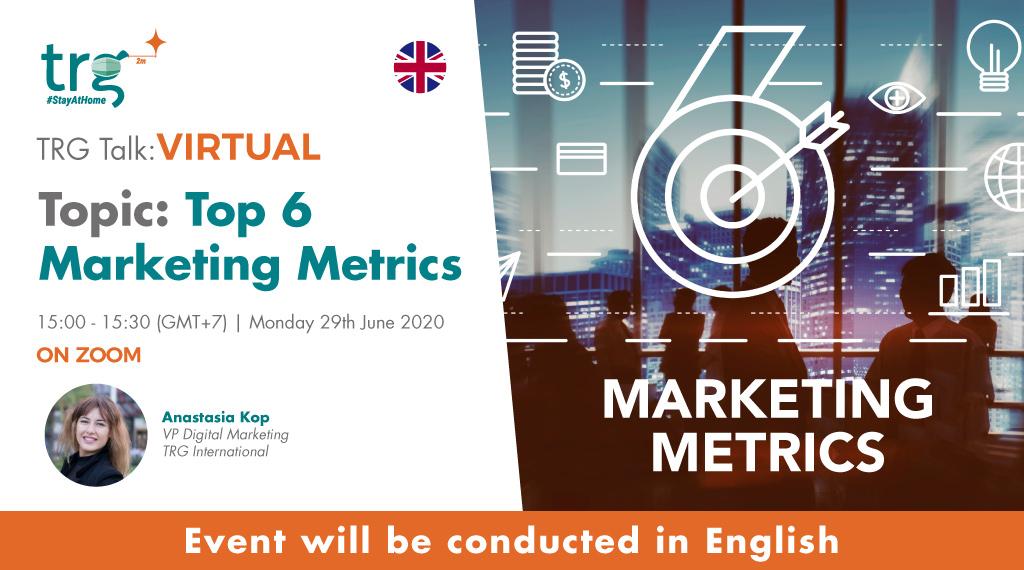 Top 6 Marketing Metrics 1