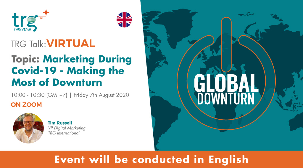 Marketing During Covid-19 - Making the Most of the Downturn 1