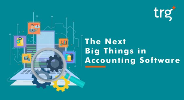 The Next Big Things in Accounting Software 1